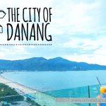 Kenalan dengan kota DaNang Vietnam