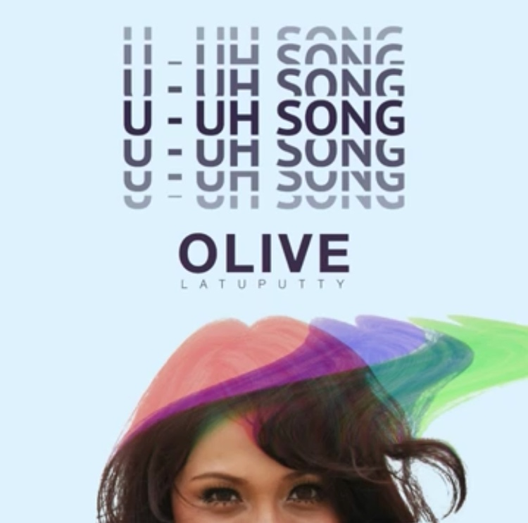 U-uh song olive latuputty