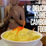 Mencoba Makanan Khas Kamboja di Siem Riep – Kamboja